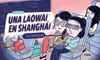 Una laowai en shanghai - Elisa Riera