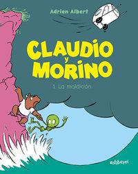 Claudio Y Morino 1 - La Maldicion - Adrien Albert