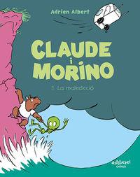 Claude I Morino 1 - La Malediccio - Adrien Albert