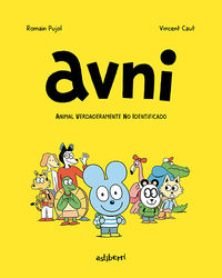 Avni 1 - Animal Verdaderamente No Identificado - Romain Pujol / Vincent Caut