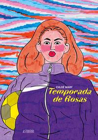TEMPORADA DE ROSAS