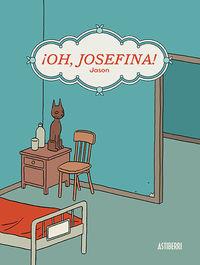 ¡oh, Josefina! - Jason