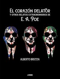 CORAZON DELATOR Y OTROS RELATOS EXTRAORDINARIOS DE E. A. POE