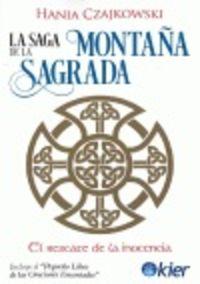 SAGA DE LA MONTAÑA SAGRADA, LA - EL RESCATE DE LA INOCENCIA