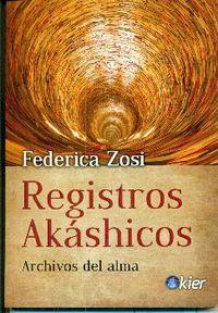 REGISTROS AKASHICOS - ARCHIVOS DEL ALMA
