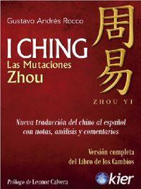 I CHING - LAS MUTACIONES ZHOU