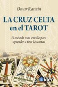 CRUZ CELTA EN EL TAROT, LA