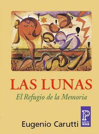 LUNAS, LAS - EL REFUGIO DE LA MEMORIA