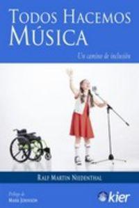 TODOS HACEMOS MUSICA - UN CAMINO DE INCLUSION