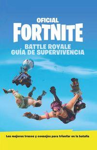 Guia De Supervivencia - Oficial Fortnite - Aa. Vv.
