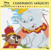 CUADRADOS MAGICOS - AMIGOS INSEPARABLES DISNEY
