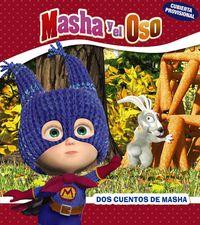 Masha Y El Oso - Dos Cuentos De Masha - O. Kuzovkov