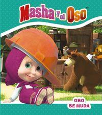 MASHA Y EL OSO - OSO SE MUDA