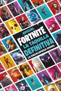 TAQUILLA DEFINITIVA, LA - LA ENCICLOPEDIA VISUAL - FORTNITE OFICIAL
