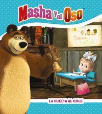MASHA Y EL OSO - LA VUELTA AL COLE