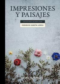 Impresiones Y Paisajes - Con Un Poeta En Nueva York - Federico Garcia Lorca