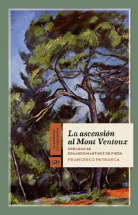 La ascension al mont ventoux - Francesco Petrarca