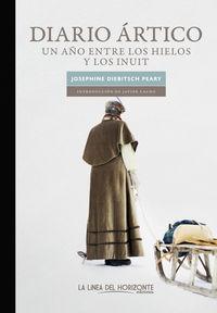DIARIO ARTICO - UN AÑO ENTRE LOS HIELOS Y LOS INUIT