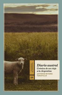DIARIO AUSTRAL - CRONICA DE UN VIAJE A LA ARGENTINA
