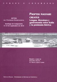 PROPTER MAGNARE CREATUS - LENGUA, LITERATURA Y GASTRONOMIA ENTRE ITALIA Y LA PENINSULA IBERICA