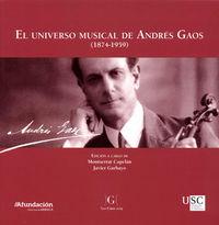 UNIVERSO MUSICAL DE ANDRES GAOS, EL (1874-1959)