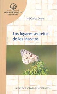 LUGARES SECRETOS DE LOS INSECTOS, LOS