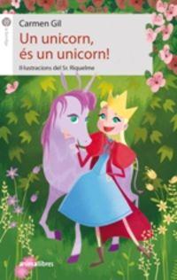 !un Unicorn, Es Un Unicorn! - Carmen Gil Martinez