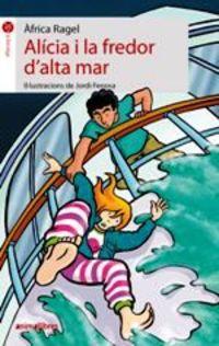 ALICIA I LA FREDOR D'ALTA MAR