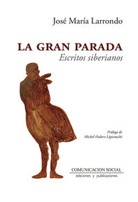 GRAN PARADA, LA - ESCRITOS SIBERIANOS