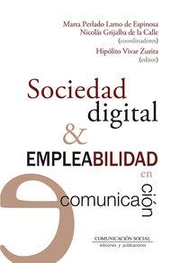 SOCIEDAD DIGITAL Y EMPLEABILIDAD EN COMUNICACION