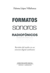 FORMATOS SONOROS RADIOFONICOS