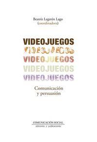 VIDEOJUEGOS - COMUNICACION Y PERSUASION