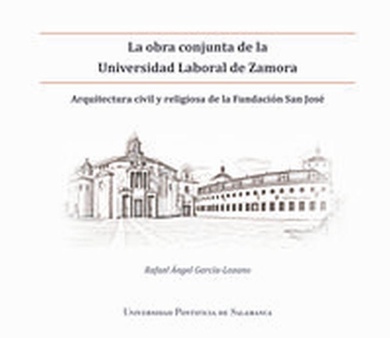 OBRA CONJUNTA DE LA UNIVERSIDAD LABORAL DE ZAMORA, LA