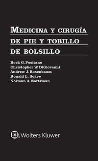 MEDICINA Y CIRUGIA DE PIE Y TOBILLO DE BOLSILLO