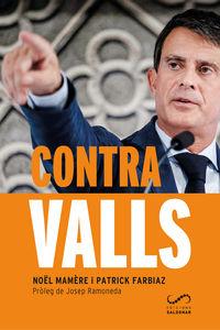 CONTRA VALLS - LA HISTORIA D'UN AVENTURER QUE VOL REGNAR A BARCELONA