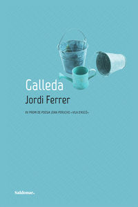GALLEDA (XV PREMI DE POESIA JOAN PERUCHO VILA D'ASCO)