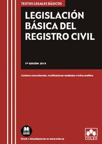Legislacion Basica Del Registro Civil - Aa. Vv.