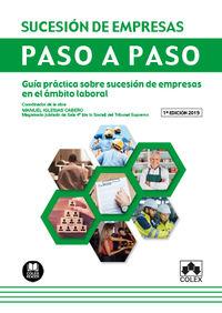SUCESION DE EMPRESAS - PASO A PASO - GUIA PRACTICA SOBRE LA SUCESION DE EMPRESAS EN EL AMBITO LABORAL