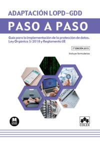 ADAPTACION LOPD-GDD - PASO A PASO - GUIA PARA LA IMPLEMENTACION DE LA PROTECCION DE DATOS