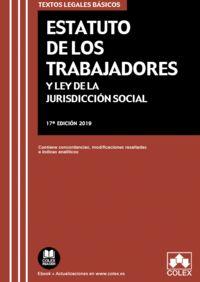 (17 Ed) Estatuto De Los Trabajadores Y Ley De La Jurisdiccion Social - Aa. Vv.