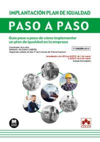 Implantacion De Un Plan De Igualdad - Paso A Paso - Guia Paso A Paso De Como Implementar Un Plan De Igualdad En La Empresa - Manuel Iglesias Cabero / Jose Juan Candamio Boutureira