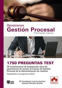 1750 PREGUNTAS TEST P. I. - GESTION PROCESAL - ADMINISTRACION DE JUSTICIA - PROMOCION INTERNA