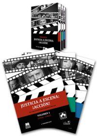 Justicia A Escena: ¡accion! (3 Vols. ) - Manuel Ruiz De Lara / Rosa Esperanza Sanchez Ruiz-Tello / [ET AL. ]