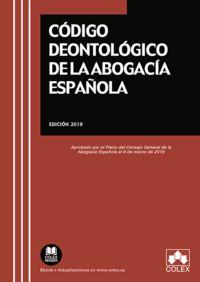CODIGO DEONTOLOGICO DE LA ABOGACIA ESPAÑOLA