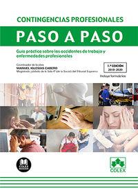 CONTINGENCIAS PROFESIONALES - PASO A PASO - GUIA PRACTICA SOBRE LOS ACCIDENTES DE TRABAJO Y ENFERMEDADES PROFESIONALES