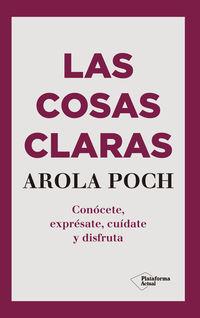 Las cosas claras - Arola Poch