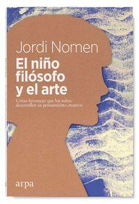NIÑO FILOSOFO Y EL ARTE, EL