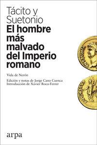 HOMBRE MAS MALVADO DEL IMPERIO ROMANO, EL - VIDA DE NERON