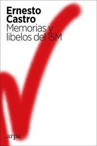 MEMORIAS Y LIBELOS DEL 15M