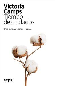 TIEMPO DE CUIDADOS - OTRA FORMA DE ESTAR EN EL MUNDO